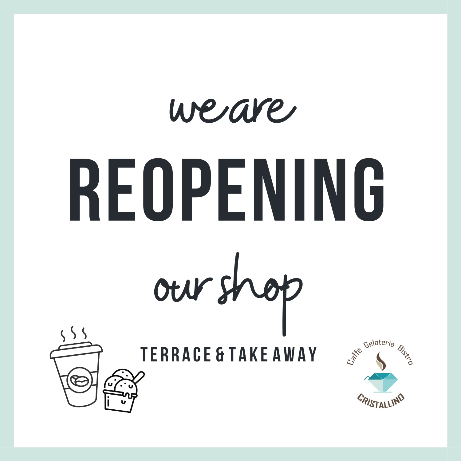 we are reopening